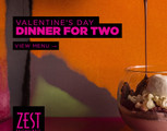 Valentine's Day Dinner at Zest