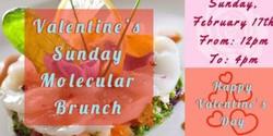 Valentine's Sunday: Molecular Brunch