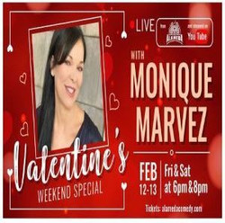 Valentine's Weekend with Monique Marvez at the Alameda Comedy Club - Fri-Sat Feb 12-13