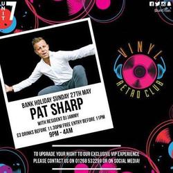Vinyl Bank Holiday Sunday ft. Pat Sharp
