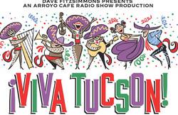 Viva Tucson!
