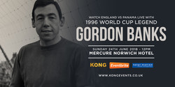 Watch England vs Panama with Gordon Banks Obe
