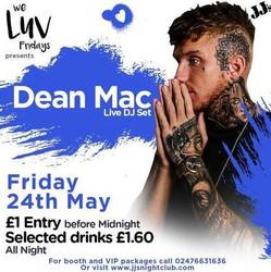 We Luv Fridays Presents: Dean Mac