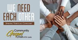 We Need Each Other -- Community Gospel Choir Spring Virtual Concert