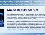 Webinar - Mixed Reality Market Opportunities Compared to Vr and Ar
