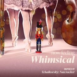 Whimsical (The Nutcracker)