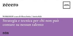Workshop / Strategia e tecnica per chi non può contare su nessun talento