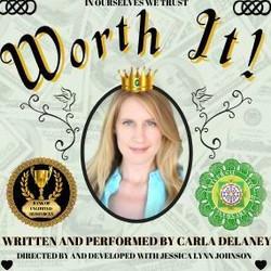 Worth It! An Award Winning Musical Comedy!