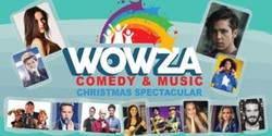 Wowza Comedy and Music Christmas Spectacular