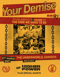 Your Demise - Mmxxi at The Underworld // Re Scheduled