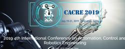 【ei/cpci/scopus检索】2019年第四届自动化,控制和机器人工程国际会议(cacre)