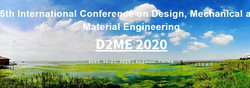 5th International Conference on Design, Mechanical and Material Engineering (d2me 2020)