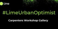 #limeurbanoptimist - A Celebration Of Urban Life