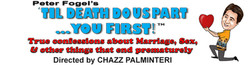 """til Death Do Us Part... You First!"" Directed by Chazz Palminteri"