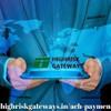 Highrisk Gateway