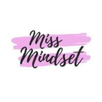 Miss Mindset